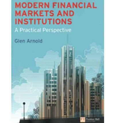 Modern Financial Markets & Institutions: A Practical Perspective (Paperback) - Common
