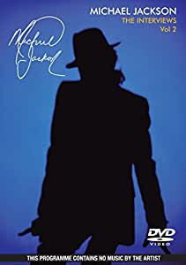 Michael Jackson the Interviews Vol.2 [DVD Region 0] [2009] [Region 1] [NTSC]