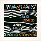 Phantasie by Jaki/ Apollo Stompers Byard (1993-09-11)