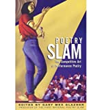 Poetry Slam: The Competitive Art of Perfomance Poetry (Paperback) - Common