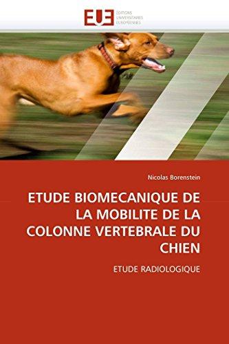 Etude biomecanique de la mobilite de la colonne vertebrale du chien par Nicolas Borenstein