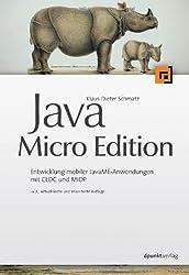 Java Micro Edition. Entwicklung mobiler Anwendungen mit CLDC und MIDP