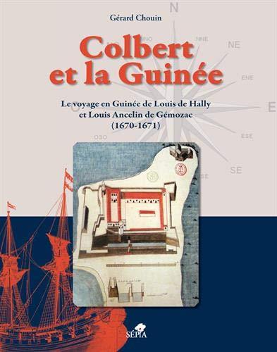 COLBERT ET LA GUINÉE par Gérard Chouin