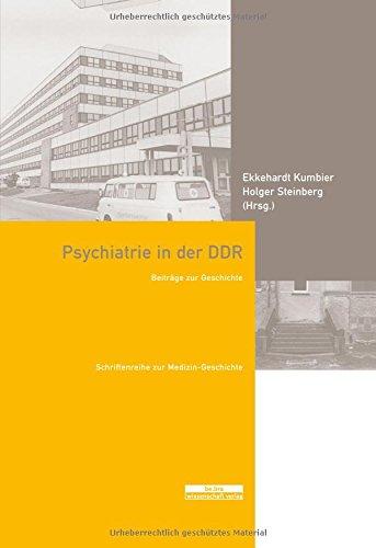 Psychiatrie in der DDR: Beiträge zur Geschichte