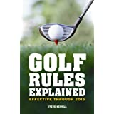 Golf Rules Explained: Effective Through To 2015