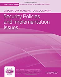 Laboratory Manual To Accompany Security Policies And Implementation Issues (Jones & Bartlett Learning Information Systems Security & Assurance Series) by vLab Solutions (2012-01-04)