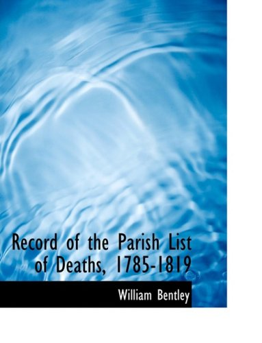 Record of the Parish List of Deaths, 1785-1819
