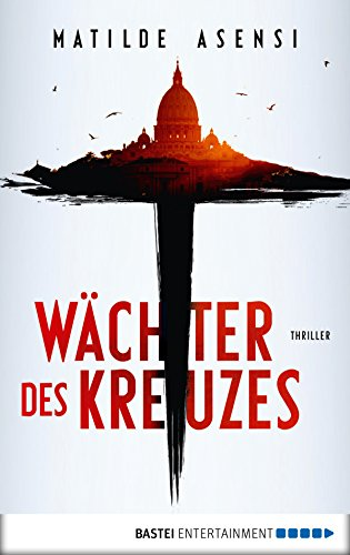 Wächter des Kreuzes: Thriller (German Edition) eBook: Matilde ...