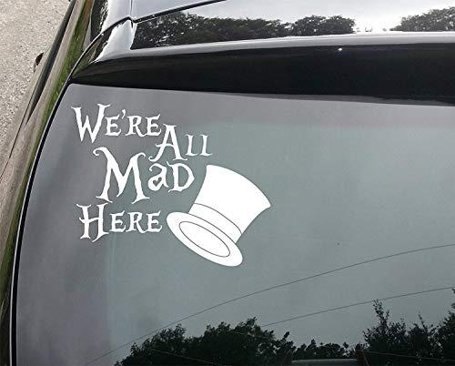 MACUH Home Wonderland Mad Hatter Alle Hier wütend lustige Auto/Stoßstange Vinyl Aufkleber Aufkleber 150mm