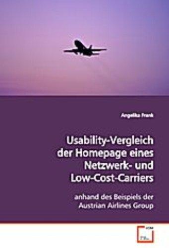 Usability-Vergleich der Homepage eines Netzwerk- undLow-Cost- Carriers: anhand des Beispiels der Austrian Airlines Group