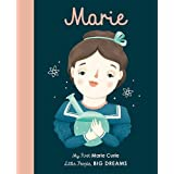 Marie Curie: My First Marie Curie (6) (Little People, BIG DREAMS)