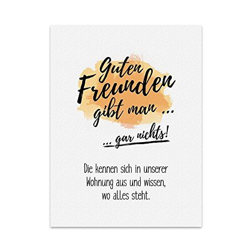 TypeStoff Kunstdruck, Poster mit Spruch – Gute Freunde – Wand-Bild, Plakat mit Zitat als Geschenk und Dekoration Zum Thema Freundschaft, Zuhause und Kühlschrank (M - 21 x 30 cm)
