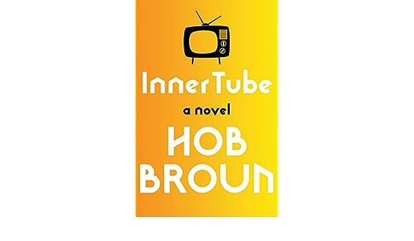 Inner tube a novel ebook hob broun amazon kindle store fandeluxe Ebook collections