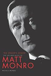 Matt Monro: The Singers Singer