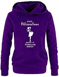 Echte Prinzessinnen wurden im Februar geboren ! Damen - Mädchen Geburtstag HOODIE Sweatshirt mit Kapuze Gr. S M L XL Prinzessin Birthday Party Feiern