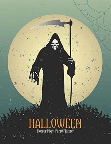 Halloween Horror Night Party Planner: Holiday Season Organizer or Party Vacation Decoration and Haunted House Decor Plan with Activities Countdown Planning Before 31, (House Of Night Serie Kostüme)