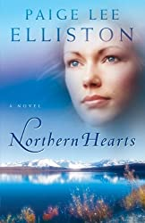Northern Hearts: A Novel by Paige Lee Elliston (2007-02-01)