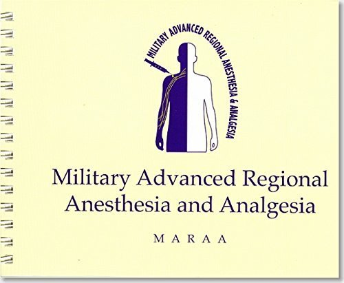 Military Advanced Regional Anesthesia and Analgesia Handbook by Chester Buckenmaier (2009-10-01)