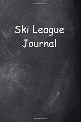 Ski League Journal Chalkboard Design: (Notebook, Diary, Blank Book) (Sports Journals Notebooks Diaries) por Distinctive Journals