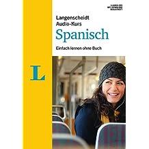 Langenscheidt Audio-Kurs Spanisch - Audio-CDs mit Begleitheft: Einfach lernen ohne Buch