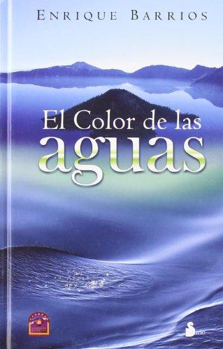 COLOR DE LAS AGUAS, EL (2009) por ENRIQUE BARRIOS