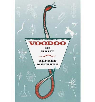 [Voodoo in Haiti[ VOODOO IN HAITI ] By Metraux, Alfred ( Author )Apr-29-1989 Paperback