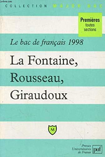 Le Bac de français 1998 : La Fontaine, Rousseau, Giraudoux