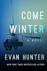 Come Winter: A Novel