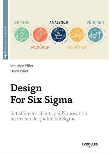 Design For Six Sigma: Satisfaire les cli...