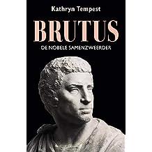 Brutus: De nobele samenzweerder