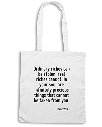 T-Shirtshock - Borsa Shopping CIT0179 Ordinary riches can be stolen; real riches cannot. In your soul are infinitely precious Bianco