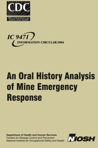 An Oral History Analysis of Mine Emergency Response PDF Books