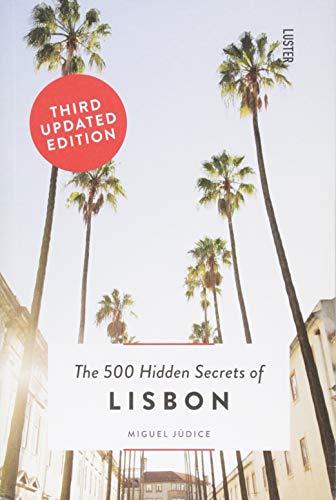 500 Hidden Secrets Of Lisbon por Vv.Aa.