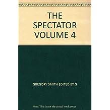 THE SPECTATOR VOLUME 4
