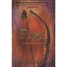 Fire (Graceling Realm Books)