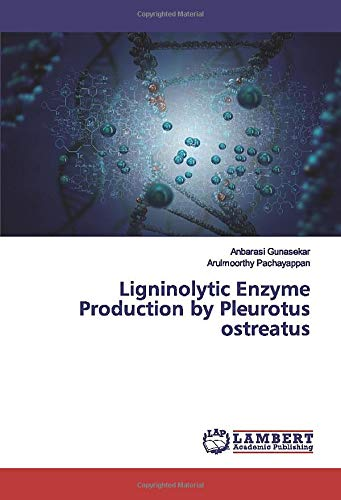Ligninolytic Enzyme Production by Pleurotus ostreatus