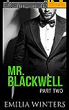 Mr. Blackwell: Part Two (A Billionaire Romance) (English Edition)