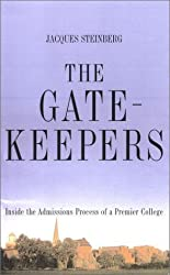 The Gatekeepers by Jacques Steinberg (2002-09-16)