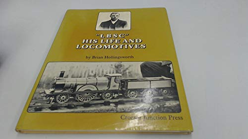 'LBSC' HIS LIFE AND LOCOMOTIVES