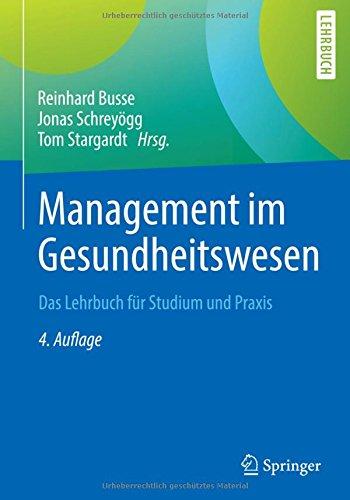 heitswesen: Das Lehrbuch für Studium und Praxis (Gesundheitswesen Führung)