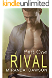 Rival - Part One
