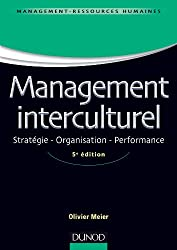 Management interculturel - 5e éd - Stratégie . Organisation . Performance