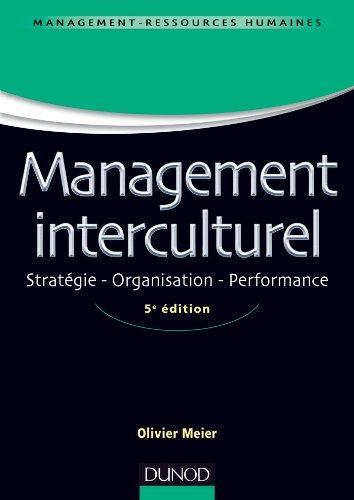 Management interculturel - 5e éd : Stratégie . Organisation . Performance (Management Sup)