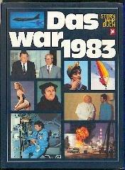 das war 83 (1983). Stern Jahrbuch. (83 Sterne)