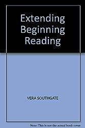 EXTENDING BEGINNING READING