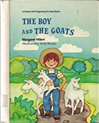 The boy and the goats (A Follett just beginning-to-read book)