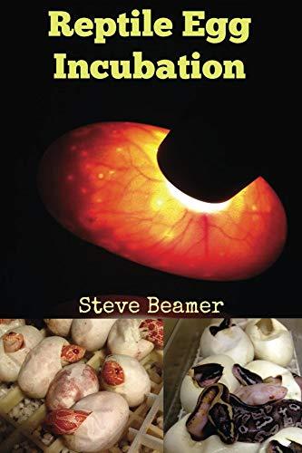 Reptile Egg Incubation (Reptile Care Series Book 1) (English Edition) -