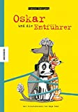 Oskar und die Entführer: Eine Vorlese-Geschichte über den Hund Oskar
