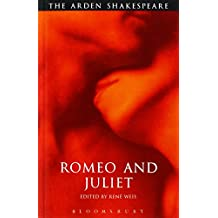 Romeo and Juliet: Third Series (The Arden Shakespeare. Third Series)