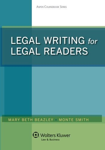 Legal Writing for Legal Readers by Mary Beth Beazley (2014-07-18)